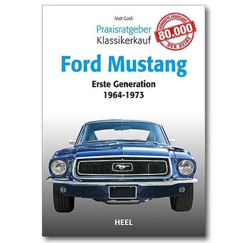 """Buch """"Praxisratgeber Klassikerkauf Ford Mustang"""""""