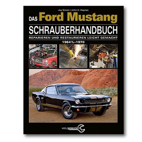"""Buch """"Das Ford Mustang - Schrauberhandbuch"""" für Modelle ab 1964-1970"""